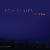 Album This Way by Tom Ranier