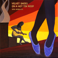 """""""Velvet Shoes on a Hot Tin Roof"""" by"""