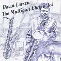 The Mulligan Chronicles - showcase release by David Larsen