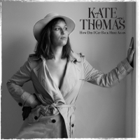 Album How Did I Get Back Here Again by Kate Thomas