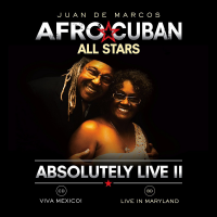 Afro-Cuban All Stars: Absolutely Live II