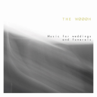 Album Music for Weddings and Funerals by The Wøøøh