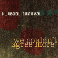 Album We Couldn't Agree More by Brent Jensen