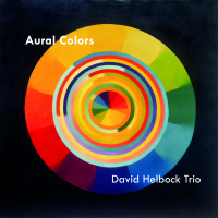 Album David Helbock Trio - Aural Colors by David Helbock