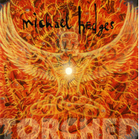 Michael Hedges: Torched