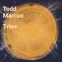 Album Trio+ by Todd Marcus