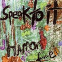 Album Speak To It by Human Feel