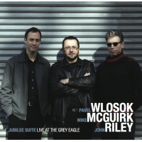 Album Jubilee Suite: Live At the Grey Eagle by Pavel Wlosok