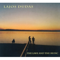 The Lake and the Music by Lajos Dudas