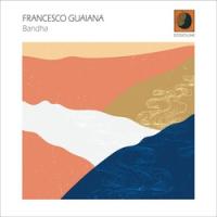 Album Bandha by Francesco Guaiana