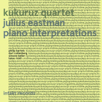 Julius Eastman Piano Interpretations