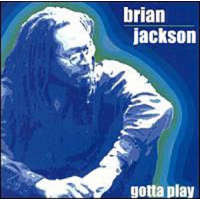 Album gotta play by Brian Jackson