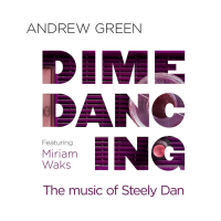Dime Dancing: The Music Of Steely Dan