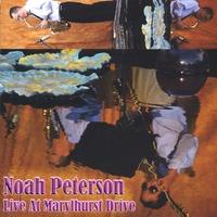 Album Live at Marylhurst Drive by Noah Peterson