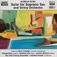 Florian Ross / Ramsden and Lodder: Suite for Soprano Sax and String Orchestra / Above The Clouds
