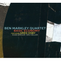 Ben Markley Quartet: Basic Economy