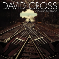 Album Crossing the Tracks by David Cross