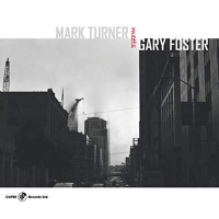 Mark Turner + Gary Foster