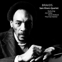 Album Braids by Sam Rivers