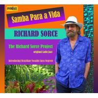 Album Samba Para a Vida by Richard Sorce, Ph.D.