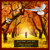 Album Just Him - Just Me by Dave Cornwall