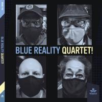 "Read ""Blue Reality Quartet!"" reviewed by John Sharpe"