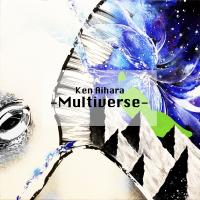Mutiverse (Ken Aihara with Evan Marien, Bob Lanzetti, Marko Djordjevic)