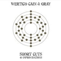 SHORT CUTS: 40 IMPROVISATIONS by Paul Wertico