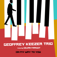 Album On My Way to You by Geoffrey Keezer