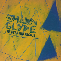 Album The Pyramid Factor by Shawn Glyde