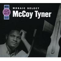 McCoy Tyner: Mosaic Select 25