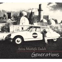 Album Generations by Aziza Mustafa Zadeh