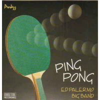Ping Pong by The Ed Palermo Big Band