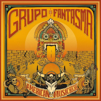 Album American Music Vol. VII by Grupo Fantasma