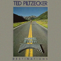 Album Destinations by Ted Piltzecker