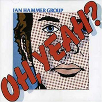 Album Oh, Yeah? by Jan Hammer