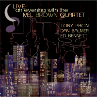 Album Live: An Evening With The Mel Brown Quartet by Mel Browqn
