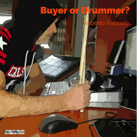 Album Buyer or Drummer ? by Roberto Rabosio