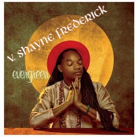 Album Evergreen by V. Shayne Frederick