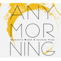 Album Any Morning by Giancarlo Mazzù