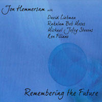 Album Remembering the Future by Michael Jefry Stevens