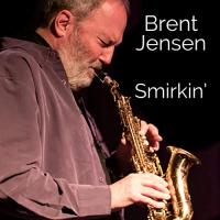 Album Smirkin' by Brent Jensen