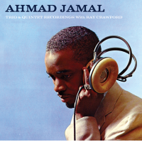 Ahmad Jamal: Trio & Quintet Recordings With Ray Crawford