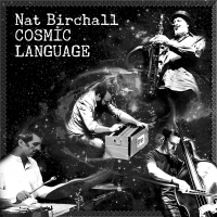Nat Birchall: Cosmic Language