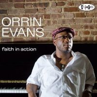 Orrin Evans: Faith in Action