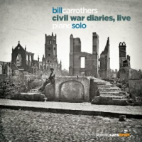 Civil War Diaries, Live by Bill Carrothers