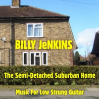 The Semi-Detached Suburban Home (Music For Low Strung Guitar)