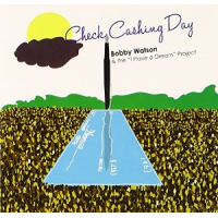 Album Check Cashing Day by Bobby Watson