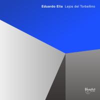 Album Lejos del torbellino by Eduardo Elia
