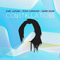 Karl Latham / Ryan Carniaux / Mark Egan: Constellations